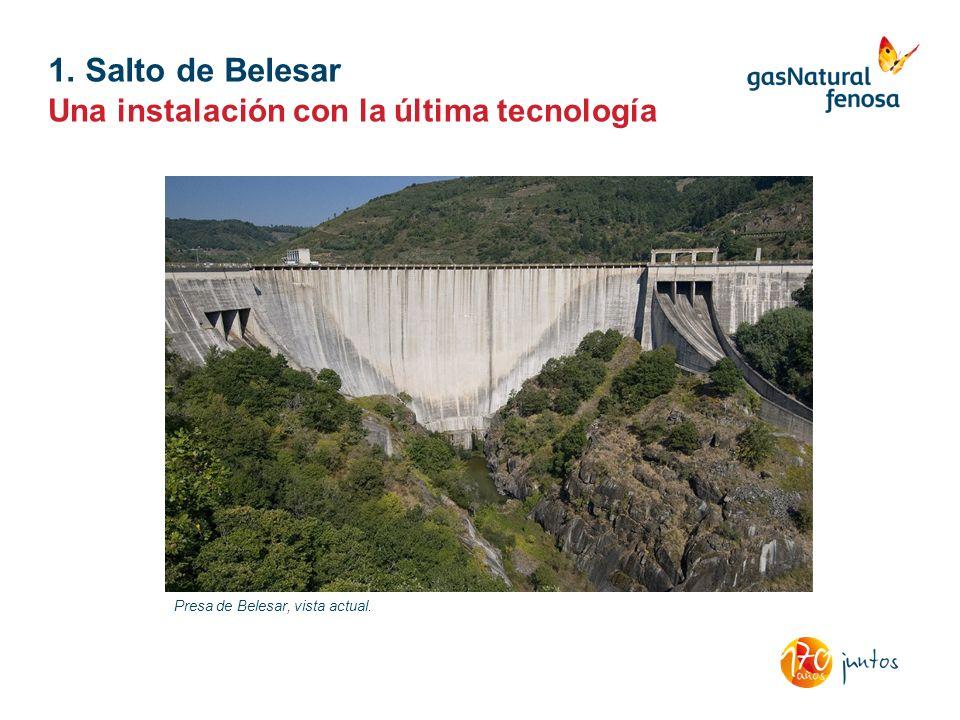 1. Salto de Belesar Una instalación con la última tecnología Presa de Belesar, vista actual.