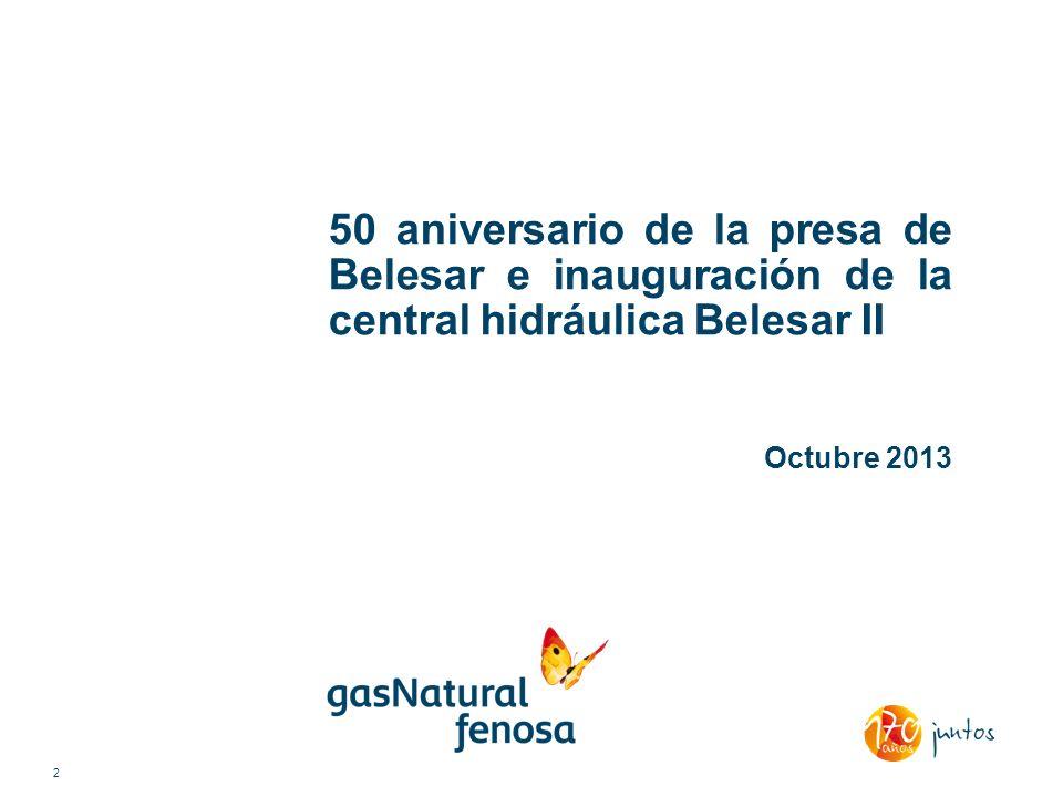 50 aniversario de la presa de Belesar e inauguración de la central hidráulica Belesar II Octubre 2013 2