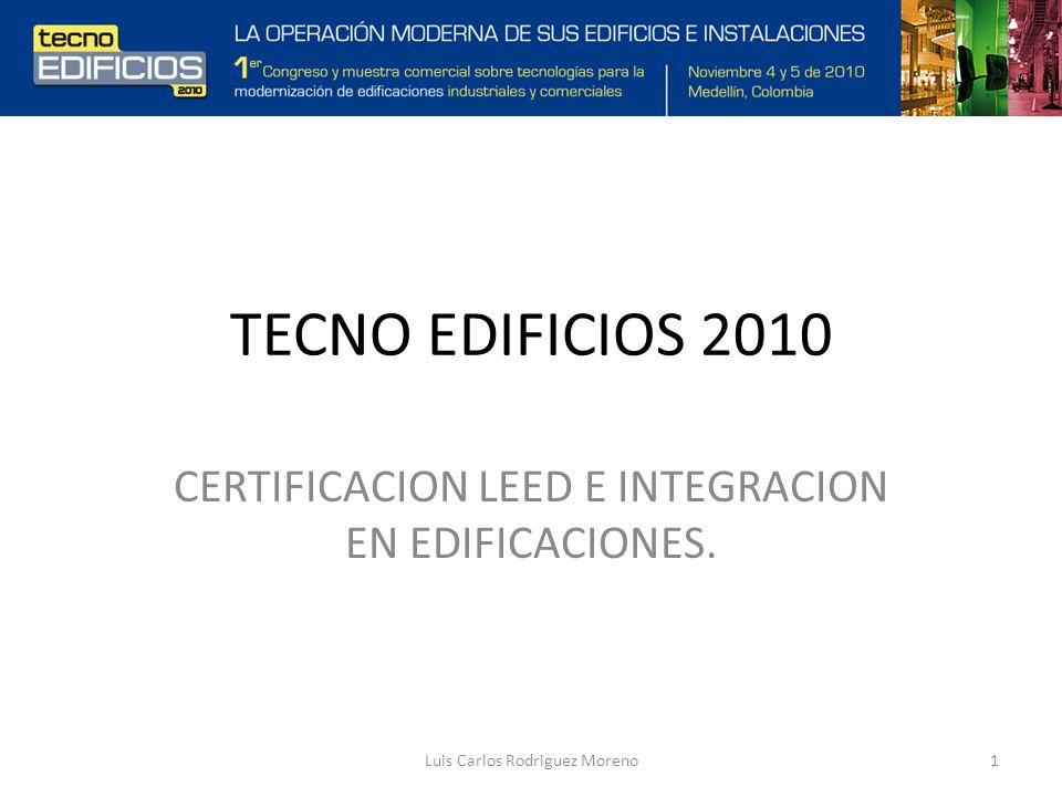 TECNO EDIFICIOS 2010 CERTIFICACION LEED E INTEGRACION EN EDIFICACIONES.