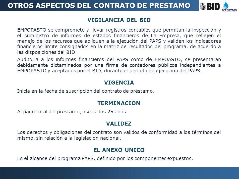 VIGILANCIA DEL BID EMPOPASTO se compromete a llevar registros contables que permitan la inspección y el suministro de informes de estados financieros