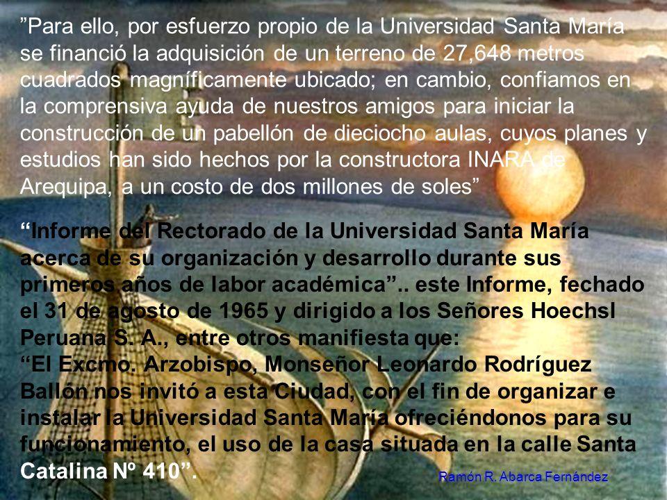 Expresa su agradecimiento a las entidades que le brindaron su generosa aportación las mismas que son: Souther Perú Copper Corporation, International P