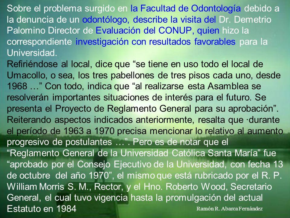 Hace referencia a las exigencias impuestas por los D. L. Nº 17437, 17706, 17832 y 17322, así como al Estatuto General de la Universidad Peruana aproba