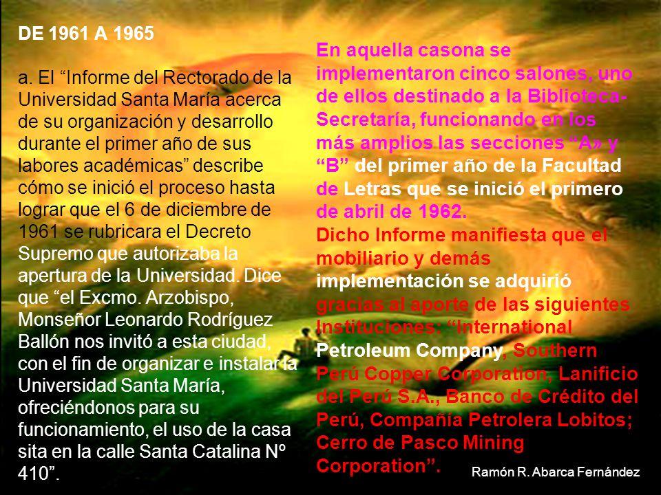 La previsión del R. P. Morris, la dinámica de otras personas y la acción del Sr. Arzobispo Leonardo Rodríguez Ballón al donar para la Universidad una