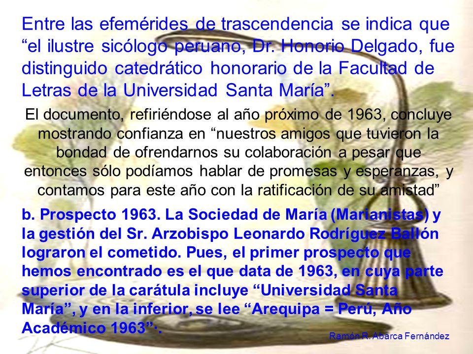 Entre las efemérides de trascendencia se indica que el ilustre sicólogo peruano, Dr.