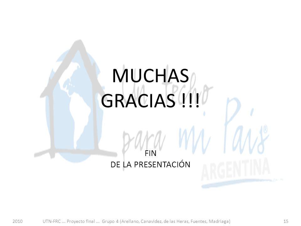 FIN DE LA PRESENTACIÓN 2010UTN-FRC... Proyecto final...