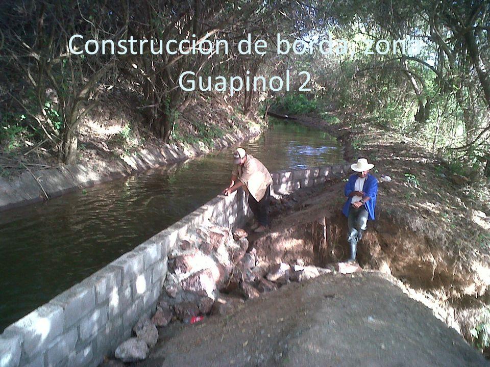 Construcción de borda, zona Guapinol 2