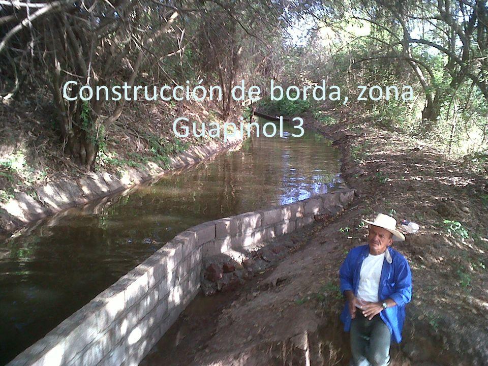 Construcción de borda, zona Guapinol 3