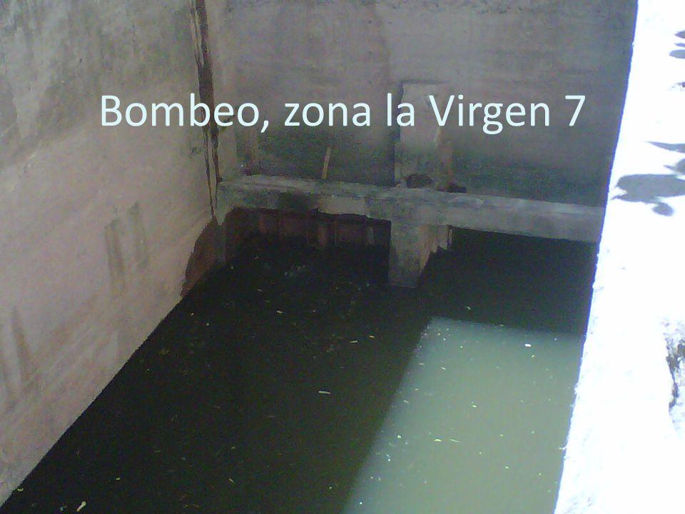 Bombeo, zona la Virgen 7