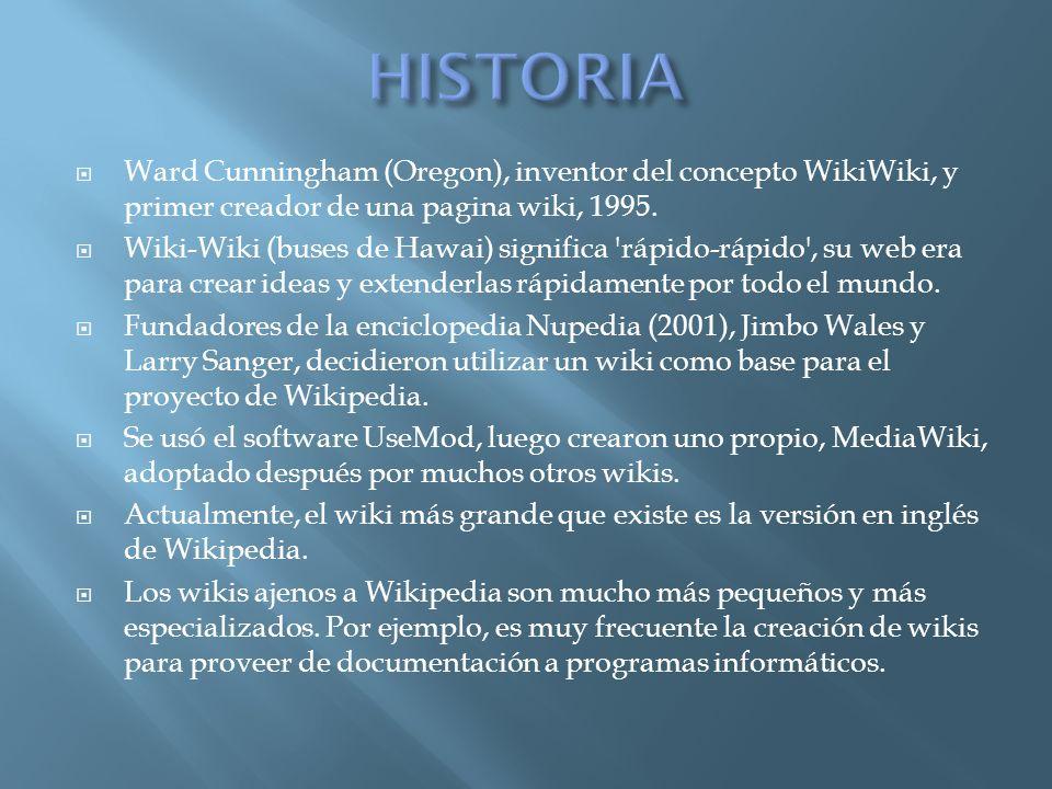 Ward Cunningham (Oregon), inventor del concepto WikiWiki, y primer creador de una pagina wiki, 1995.