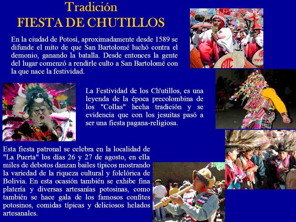 La Festividad de los Ch'utillos, es una leyenda de la época precolombina de los