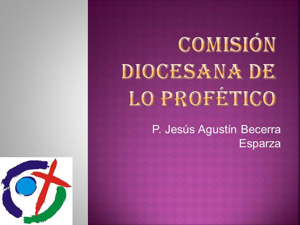 P. Jesús Agustín Becerra Esparza