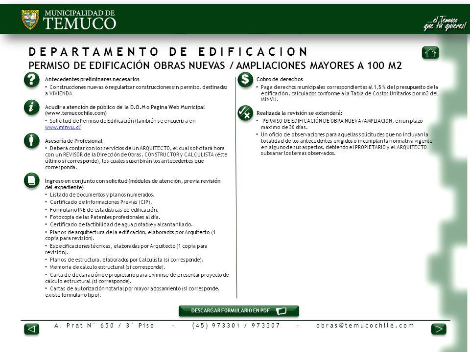 DEPARTAMENTO DE EDIFICACION PERMISO DE EDIFICACIÓN OBRAS NUEVAS / AMPLIACIONES MAYORES A 100 M2 1.Antecedentes preliminares necesarios Construcciones