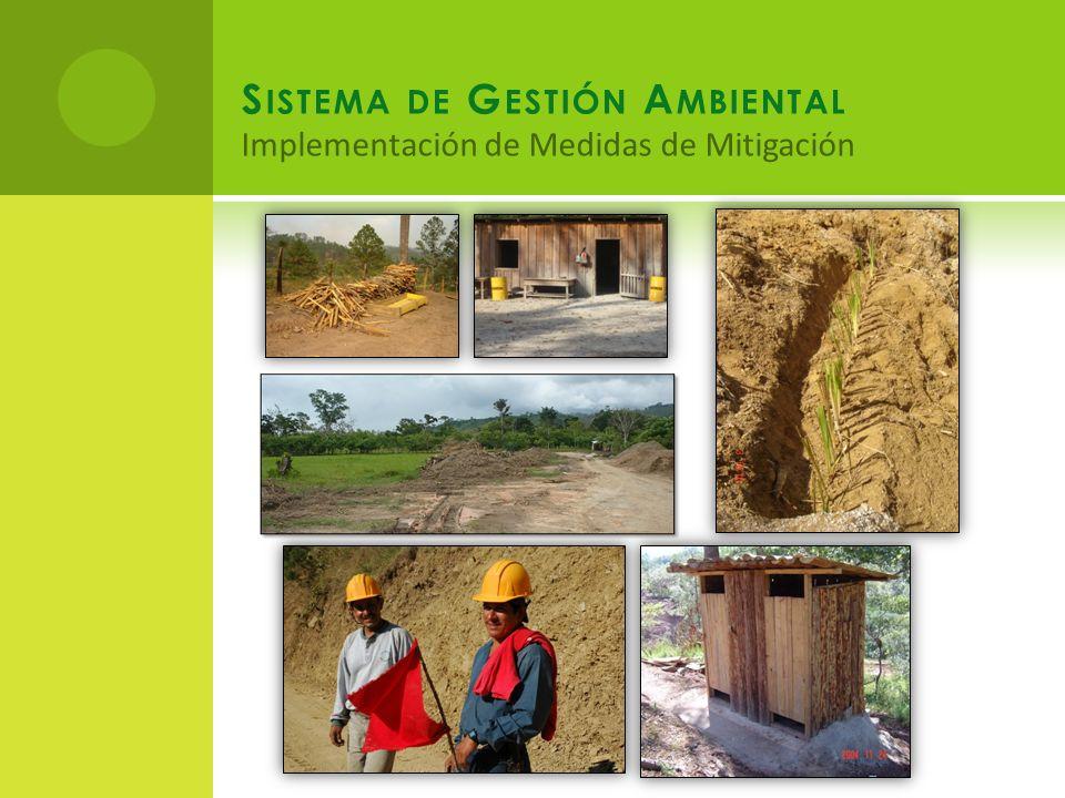 S ISTEMA DE G ESTIÓN A MBIENTAL Implementación de Medidas de Mitigación