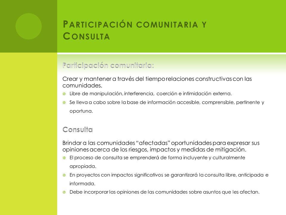 P ARTICIPACIÓN COMUNITARIA Y C ONSULTA