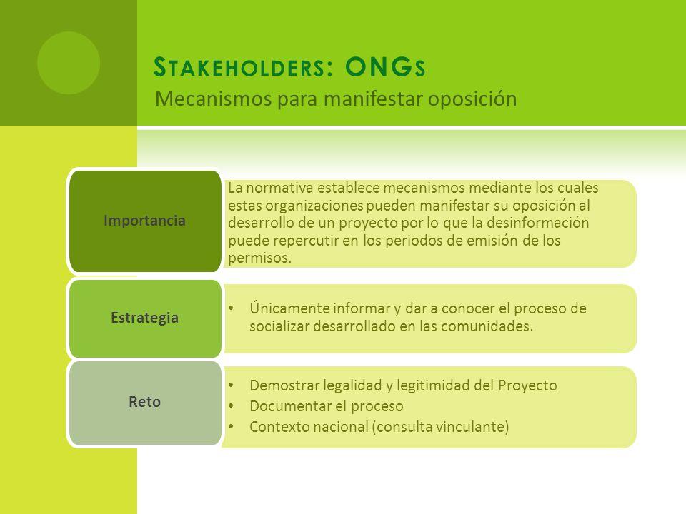 La normativa establece mecanismos mediante los cuales estas organizaciones pueden manifestar su oposición al desarrollo de un proyecto por lo que la desinformación puede repercutir en los periodos de emisión de los permisos.