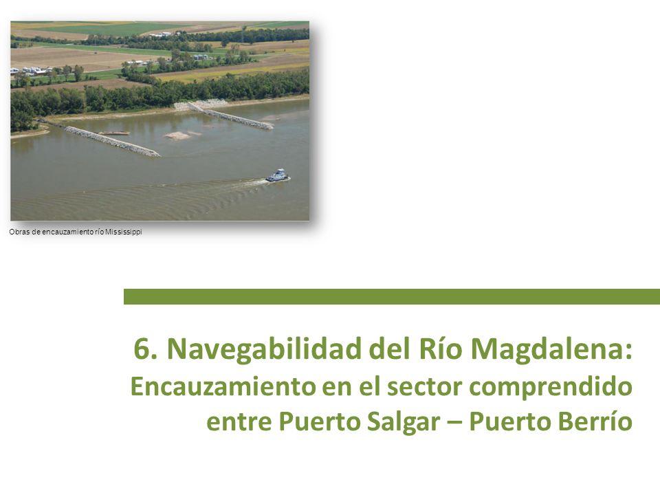 6. Navegabilidad del Río Magdalena: Encauzamiento en el sector comprendido entre Puerto Salgar – Puerto Berrío Obras de encauzamiento río Mississippi
