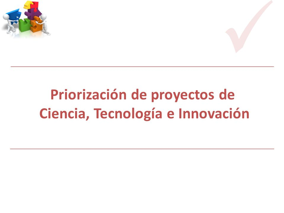 Priorización de proyectos de Ciencia, Tecnología e Innovación CODICITI