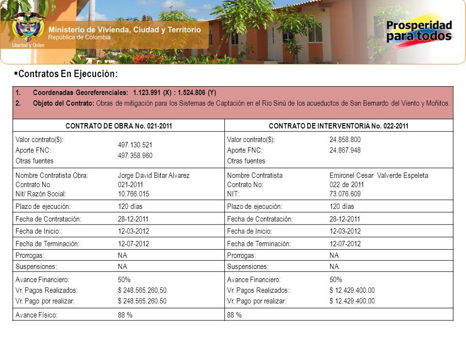 1.Coordenadas Georeferenciales: 1.123.991 (X) : 1.524.806 (Y) 2.Objeto del Contrato: Obras de mitigación para los Sistemas de Captación en el Rio Sinú de los acueductos de San Bernardo del Viento y Moñitos.