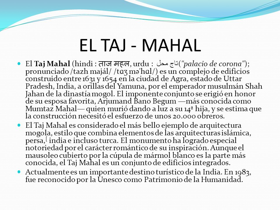 EL TAJ - MAHAL El Taj Mahal (hindi :, urdu : تاج محل (