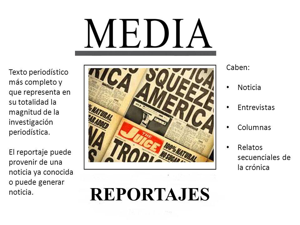 Texto periodístico más completo y que representa en su totalidad la magnitud de la investigación periodística. El reportaje puede provenir de una noti