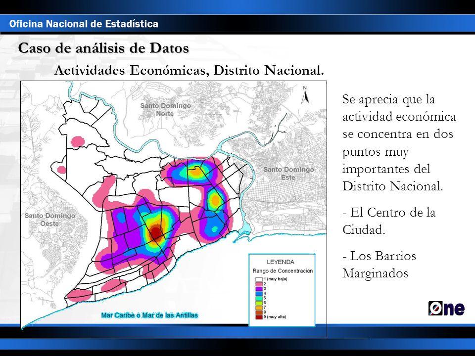 Caso de análisis de Datos Actividades Económicas, Distrito Nacional. Se aprecia que la actividad económica se concentra en dos puntos muy importantes