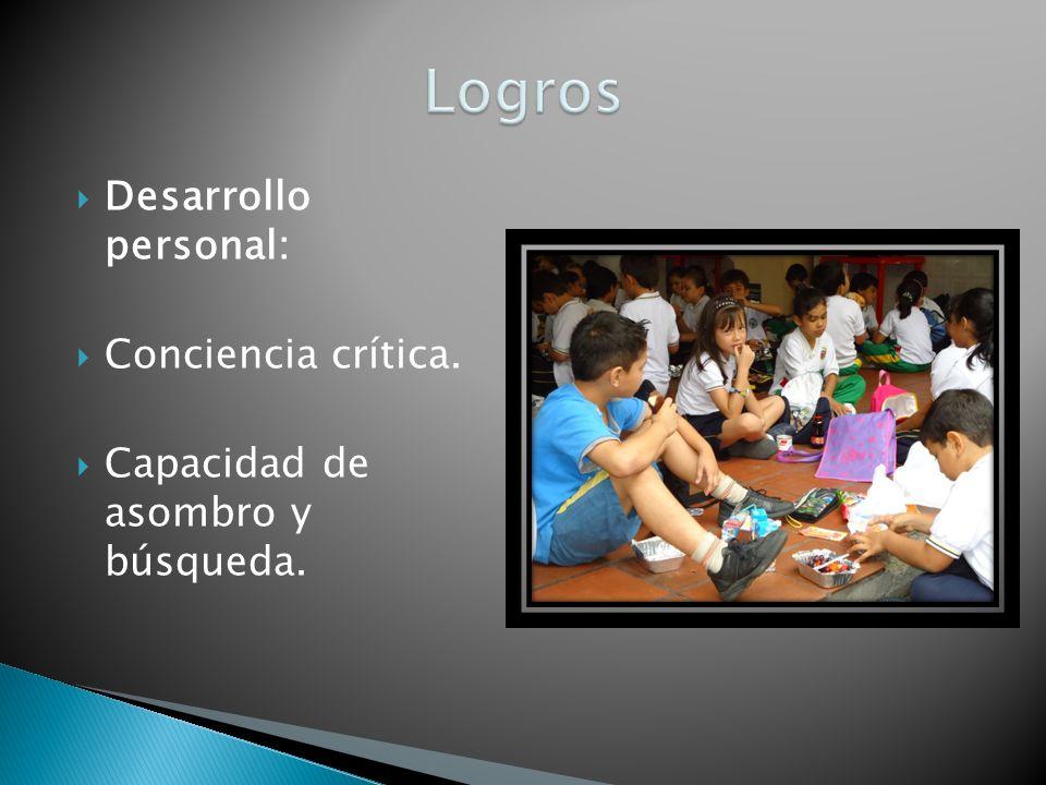 Desarrollo personal: Conciencia crítica. Capacidad de asombro y búsqueda.