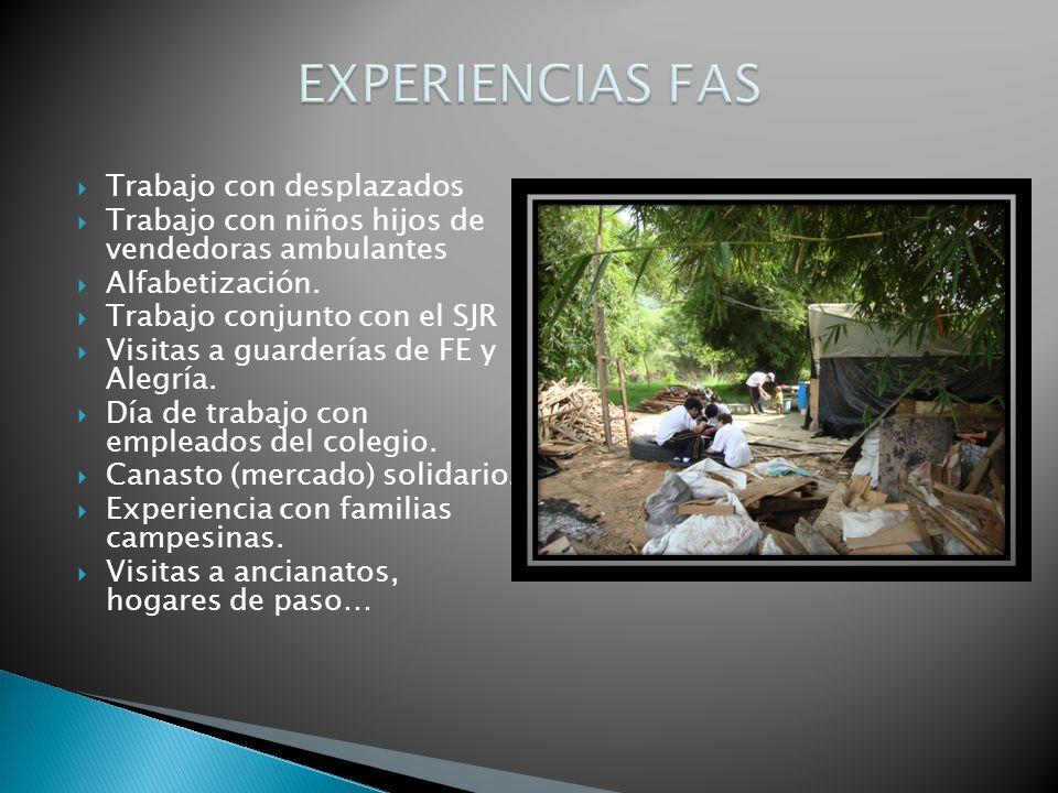 Trabajo con desplazados Trabajo con niños hijos de vendedoras ambulantes Alfabetización.