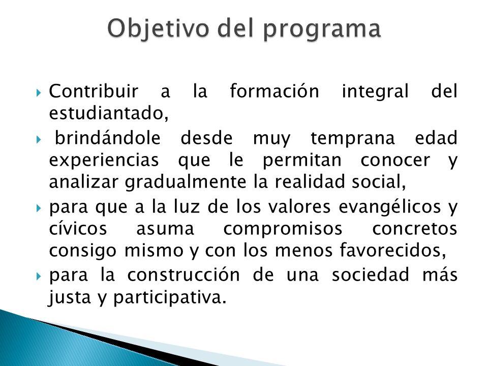 Contribuir a la formación integral del estudiantado, brindándole desde muy temprana edad experiencias que le permitan conocer y analizar gradualmente