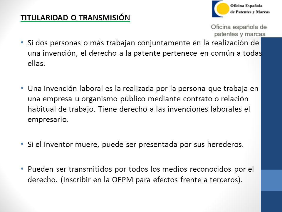TITULARIDAD O TRANSMISIÓN Si dos personas o más trabajan conjuntamente en la realización de una invención, el derecho a la patente pertenece en común