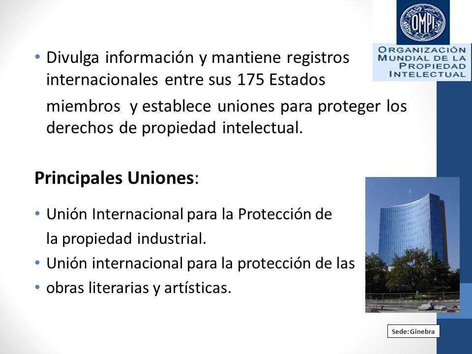 Divulga información y mantiene registros internacionales entre sus 175 Estados miembros y establece uniones para proteger los derechos de propiedad in