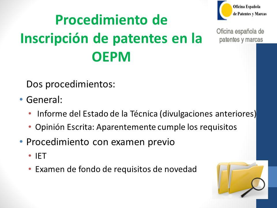 Dos procedimientos: General: Informe del Estado de la Técnica (divulgaciones anteriores) Opinión Escrita: Aparentemente cumple los requisitos Procedim