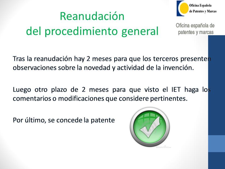 Reanudación del procedimiento general