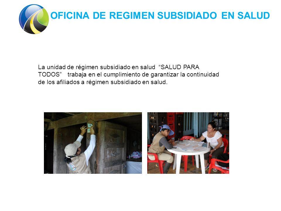 La unidad de régimen subsidiado en salud SALUD PARA TODOS trabaja en el cumplimiento de garantizar la continuidad de los afiliados a régimen subsidiado en salud.