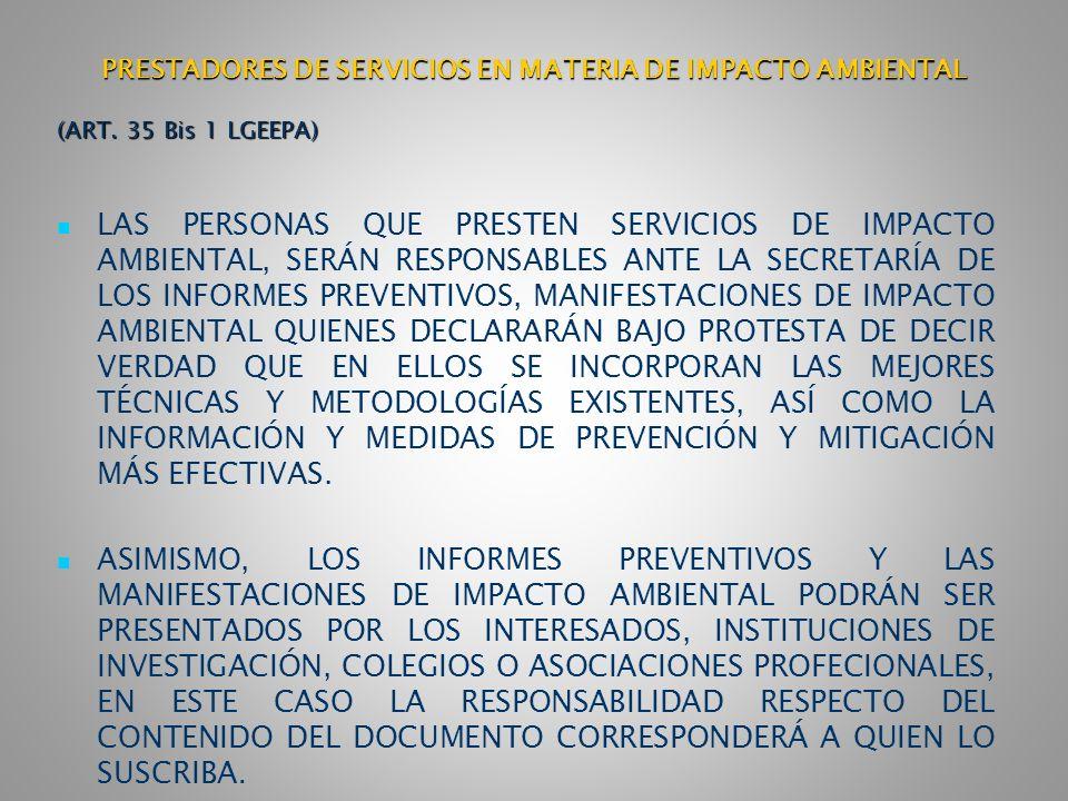 PRESTADORES DE SERVICIOS EN MATERIA DE IMPACTO AMBIENTAL (ART.