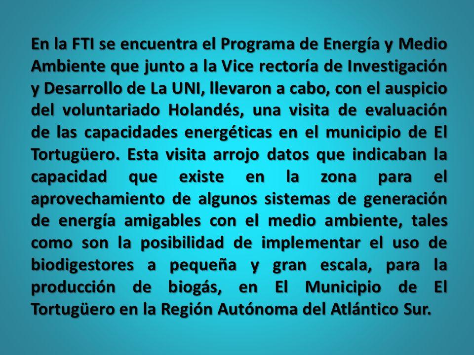 En la FTI se encuentra el Programa de Energía y Medio Ambiente que junto a la Vice rectoría de Investigación y Desarrollo de La UNI, llevaron a cabo,