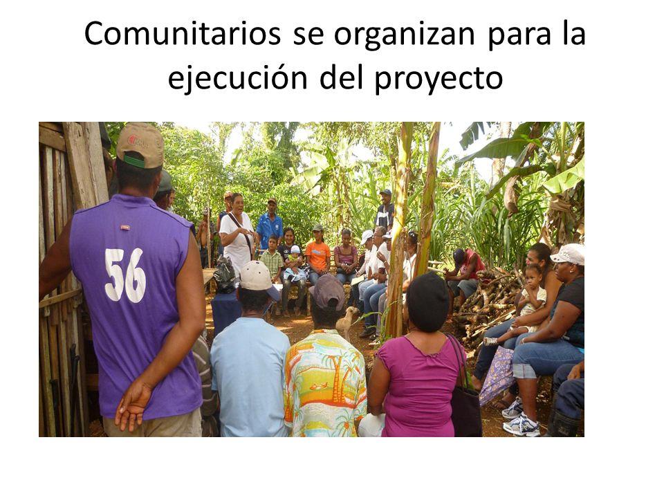 Comunitarios se organizan para la ejecución del proyecto