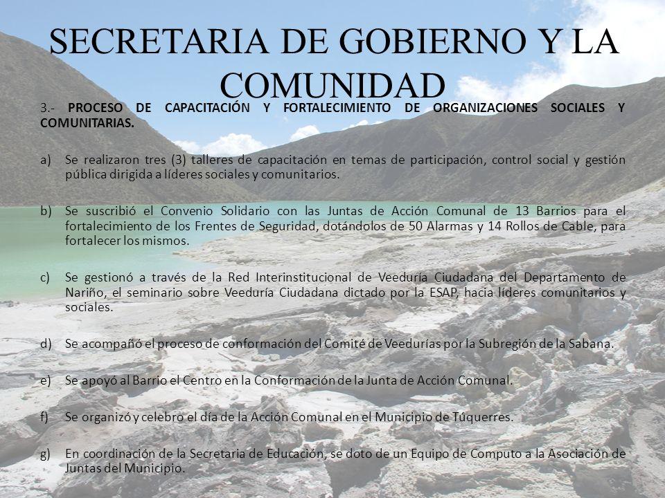 3.- PROCESO DE CAPACITACIÓN Y FORTALECIMIENTO DE ORGANIZACIONES SOCIALES Y COMUNITARIAS. a)Se realizaron tres (3) talleres de capacitación en temas de