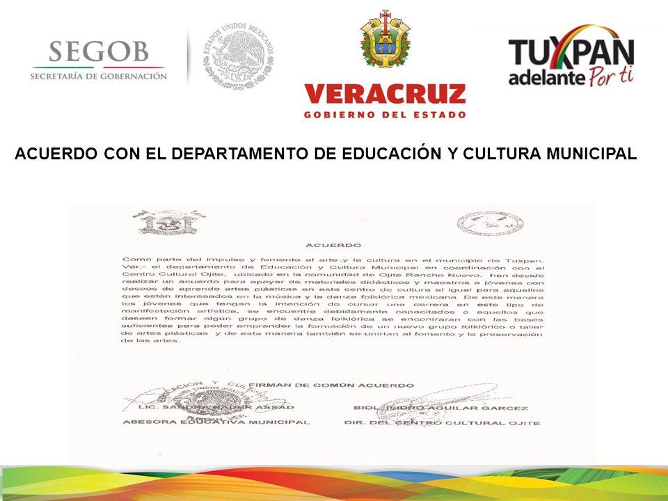 ACUERDO CON EL DEPARTAMENTO DE EDUCACIÓN Y CULTURA MUNICIPAL