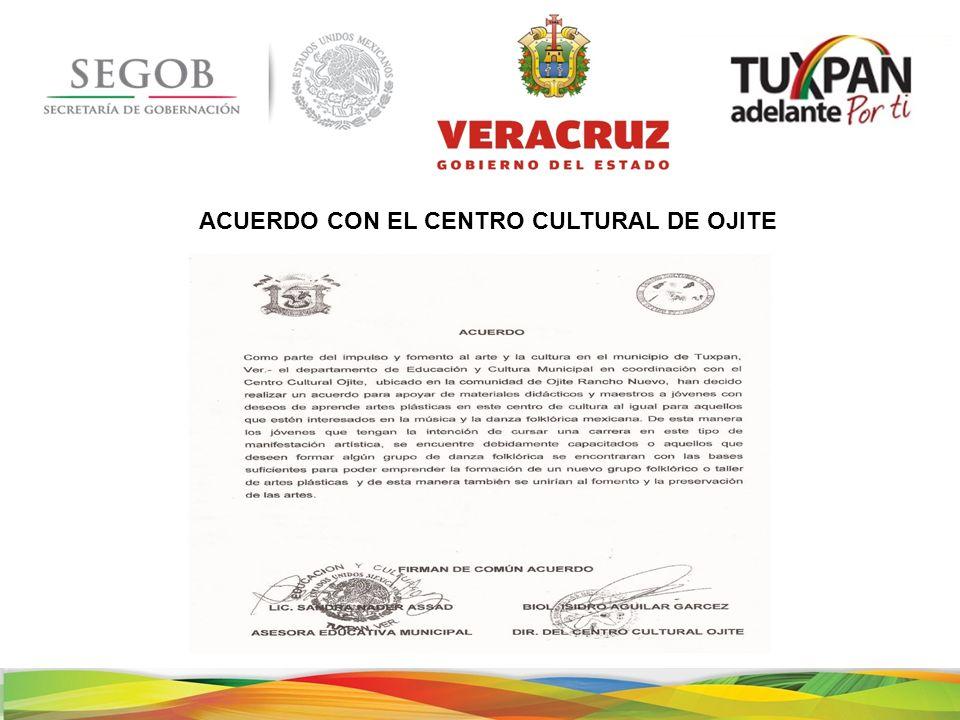 ACUERDO CON EL CENTRO CULTURAL DE OJITE