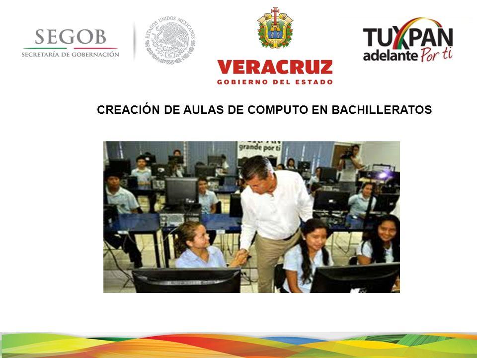 CREACIÓN DE AULAS DE COMPUTO EN BACHILLERATOS