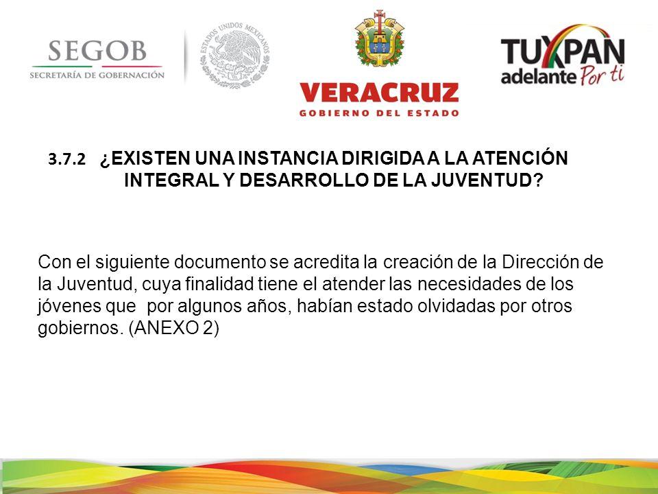 ¿EXISTEN UNA INSTANCIA DIRIGIDA A LA ATENCIÓN INTEGRAL Y DESARROLLO DE LA JUVENTUD.