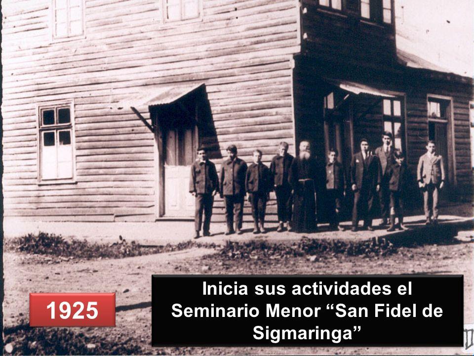 1925 Inicia sus actividades el Seminario Menor San Fidel de Sigmaringa