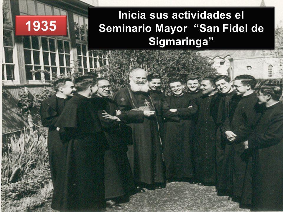 1935 Inicia sus actividades el Seminario Mayor San Fidel de Sigmaringa
