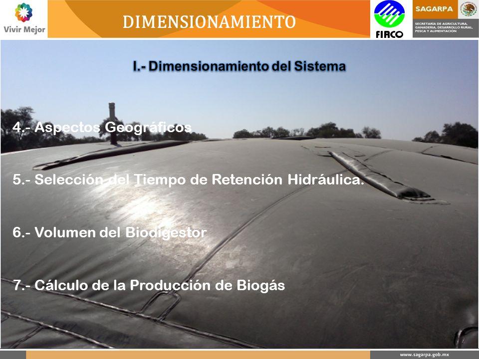 DIMENSIONAMIENTO 4.- Aspectos Geográficos 5.- Selección del Tiempo de Retención Hidráulica.