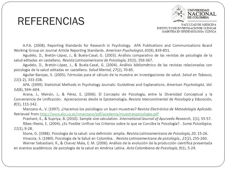 REFERENCIAS FACULTAD DE MEDICINA INSTITUTO DE INVESTIGACIONES CLÍNICAS MAESTRÍA EN EPIDEMIOLOGÍA CLÍNICA A.P.A.