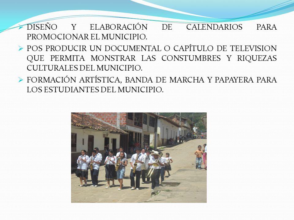 DISEÑO Y ELABORACIÓN DE CALENDARIOS PARA PROMOCIONAR EL MUNICIPIO.