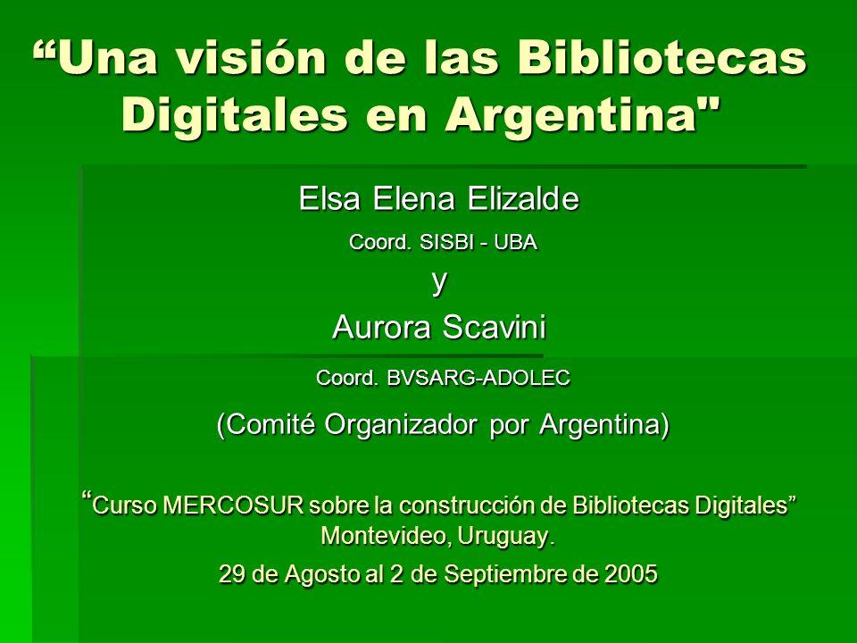 Una visión de las Bibliotecas Digitales en Argentina