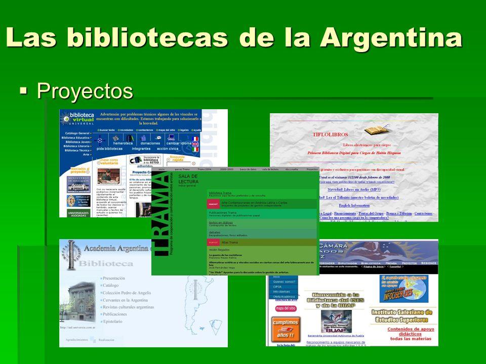 Las bibliotecas de la Argentina Proyectos Proyectos
