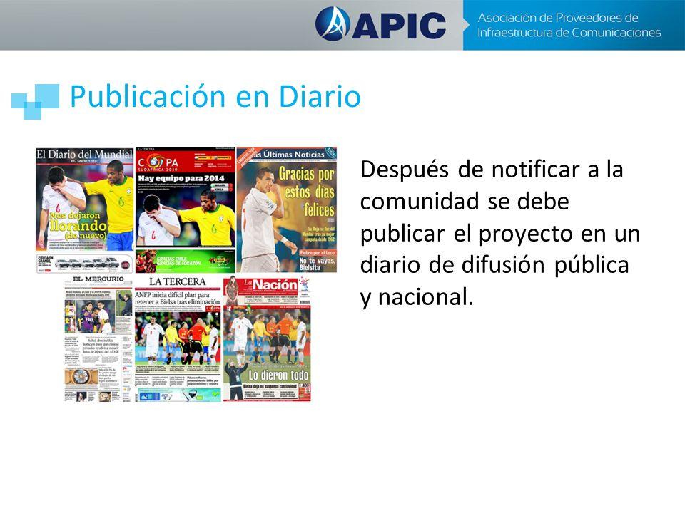 Publicación en Diario Después de notificar a la comunidad se debe publicar el proyecto en un diario de difusión pública y nacional.