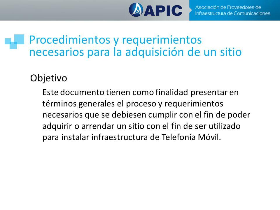 Objetivo Este documento tienen como finalidad presentar en términos generales el proceso y requerimientos necesarios que se debiesen cumplir con el fi